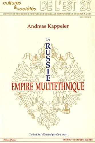 La Russie : Empire multiethnique par Andreas Kappeler
