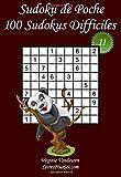 Sudoku de Poche - Niveau Difficile - N°11: 100 Sudokus Difficiles - à emporter partout - Format poche (A6 - 10.5 x 15 cm)