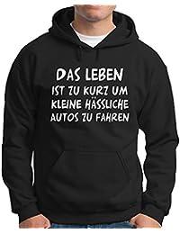 Kapuzen Sweatshirt - Pullover Das Leben ist zu kurz...