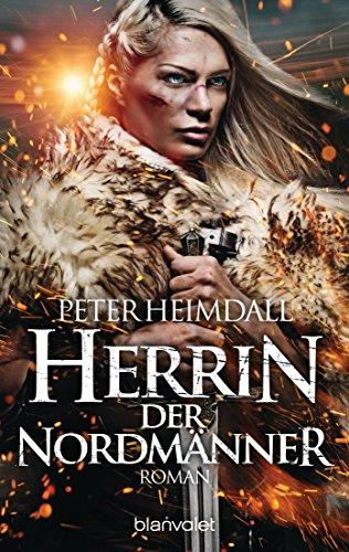 Heimdall, Peter: Herrin der Nordmänner