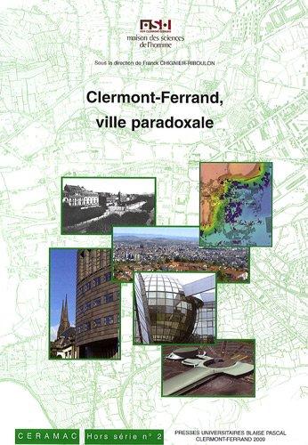 Clermont-Ferrand, ville paradoxale