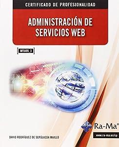 servicios de desarrollo web: Administración de Servicios Web. MF0495_3