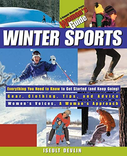 Winter Sports: A Woman's Guide (CLS.EDUCATION) por Iseult Devlin