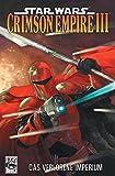Star Wars Comics, Bd. 70: Crimson Empire III - Das verlorene Imperium