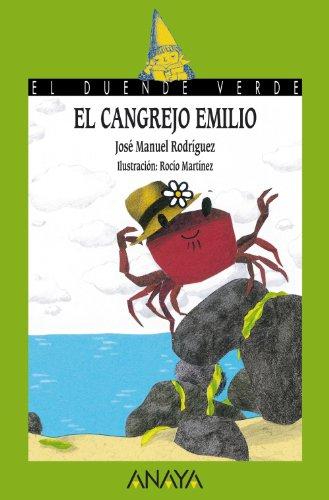 El cangrejo Emilio (Literatura Infantil (6-11 Años) - El Duende Verde)