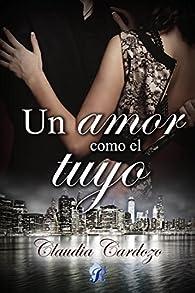 Un amor como el tuyo par Claudia Cardozo