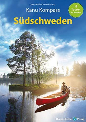 Kanu Kompass Südschweden: Das Reisehandbuch für Paddler: Alle Infos bei Amazon