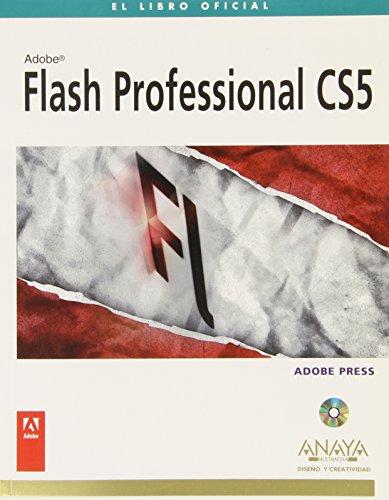 Flash Professional CS5 (Diseño Y Creatividad) por Adobe Press