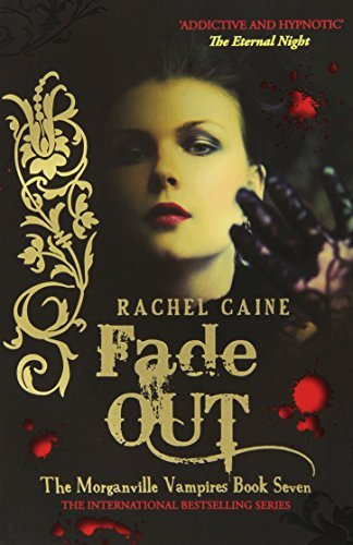 Fade Out (Morganville Vampires) by Rachel Caine(2010-01-11)