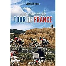 Les Secrets du Tour de France (LA LIBRAIRIE VU)