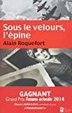 Sous le velours, l'épine (ROMAN) (French Edition)