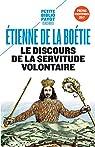 Le Discours de la servitude volontaire NE par La Boétie