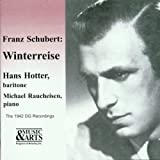 Hans Hotter, Baryton - Schubert : Le Voyage D'Hiver, Op. 89 D911