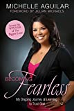 Becoming Fearless: My Ongoing Journey of Learning to Trust God