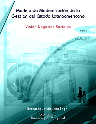 MODELO DE MODERNIZACIÓN DE LA GESTIÓN DEL ESTADO LATINOAMERICANO: Manual