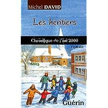 Les Heritiers : Chronique de l'An 2000