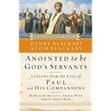 Anointed to Be God's Servants: How God Blesses Those Who Serve Together (Biblical Legacy Series) (English Edition)