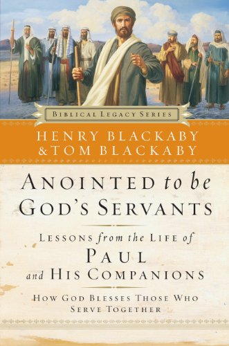 Anointed to Be God\'s Servants: How God Blesses Those Who Serve Together (Biblical Legacy Series) (English Edition)