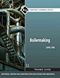 [(Boilermaking Level 1 Trainee Guide, Paperback)] [By (author) Nccer] published on (July, 2010)