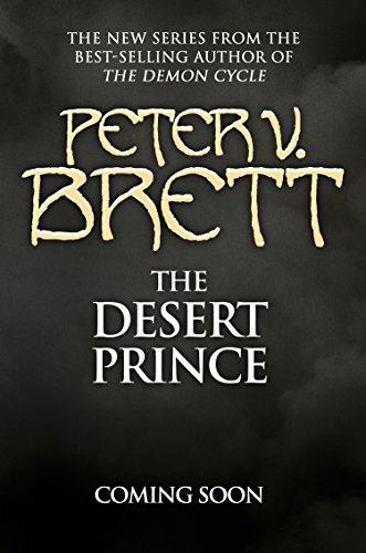 The Desert Prince (English Edition) par Peter V. Brett