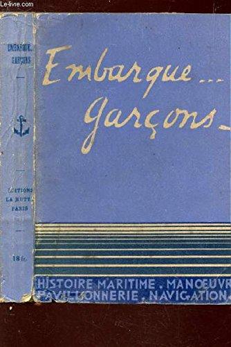 LIVRER SCOUT-MARIN / HISTOIRE MARITIME - MANOEUVRE - NAVIGATION - TIMONERIE - CHANTS etc...