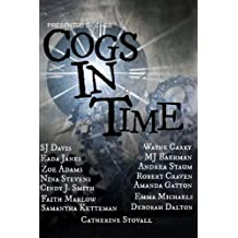 Cogs in Time: Volume 1 (Steampunk Series)