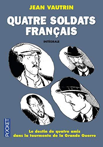 Quatre soldats français - Intégrale