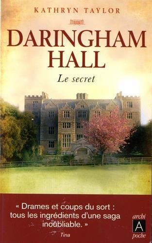 Daringham Hall 2: Le secret par Kathryn Taylor