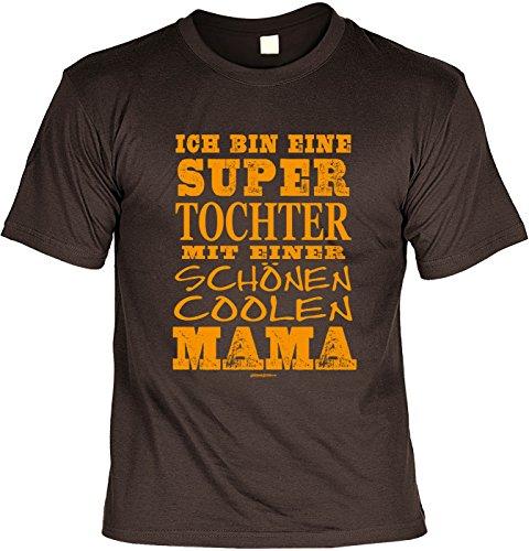 Familien/Kinder-Spaß/Fun-Shirt/Rubrik lustige Sprüche: Ich bin eine super Tochter mit einer schönen coolen Mama geniales Geschenk Braun