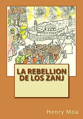 La Rebellion de los Zanj