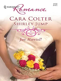 Just Married!: Kiss the Bridesmaid\Best Man Says I Do von [Colter, Cara, Jump, Shirley]