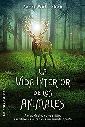 La vida interior de los animales (Spanish Edition)