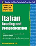 Practice Makes Perfect Italian Reading and Comprehension (Practice Makes Perfect Series)