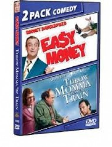 Easy Money (Rodney Dangerfield) / Throw Momma From the Train (Danny Devito, Billy Crystal)