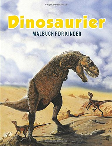Dinosaurier Malbuch für Kinder (Dinosaurier-malbuch)