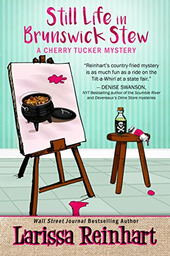 Still life in brunswick stew a southern cozy mystery a cherry still life in brunswick stew a southern cozy mystery a cherry tucker mystery book fandeluxe Image collections