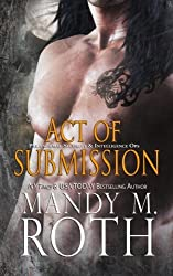 Act of Submission by Mandy Roth (2015-07-07)