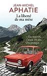 La liberté de ma mère : Mai 68 au Pays Basque par Aphatie