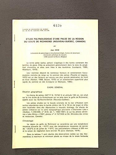 Etude Palynologique d'une Palse de la Region du Golf de Richmond (Nouveau-Quöbec, Canada). Sep.-Druck: Cahiers de Geographie de Quebec, Vol. 20 No 50, seplt. 1976, 221- 238.