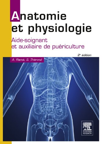 Anatomie et physiologie: Aide-soignant et auxiliai...