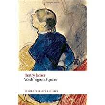 Washington Square (Oxford World's Classics) by Henry James (2010-11-05)