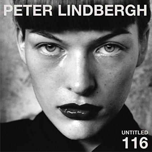 Peter Lindbergh : Untitled 116, édition trilingue français-anglais-allemand par Peter Lindbergh