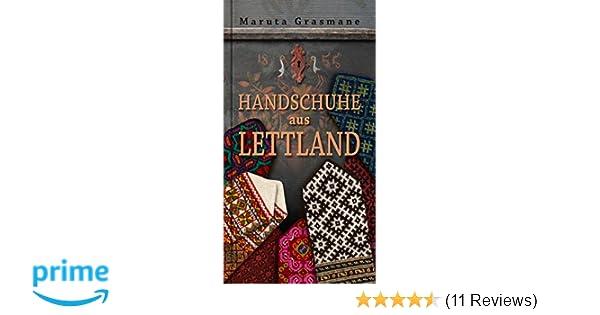 Handschuhe aus Lettland: 178 überlieferte Fäustlinge zum ...