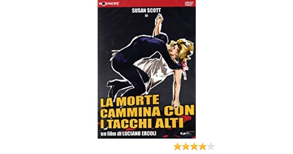 La Morte Cammina Con I Tacchi Alti: Amazon.it: Stelvio