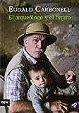 El Arqueólogo y el Futuro, Colección Ensayo (Ensayo (now Books Llibres))