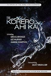 To Speak of the Home Fires Burning: Te Korero Ahi Ka - Speculative Fiction New Zealand (English Edition)