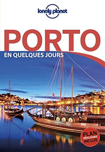 Porto En quelques jours - 1ed par Lonely Planet LONELY PLANET