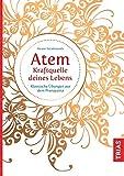 Atem - Kraftquelle deines Lebens (Amazon.de)