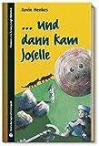 SZ Junge Bibliothek Jugendliteraturpreis, Bd. 4: ... und dann kam Joselle bei Amazon kaufen