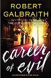 Career of Evil (Cormoran Strike Novels) von Robert Galbraith